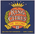 King Citrus the Second II